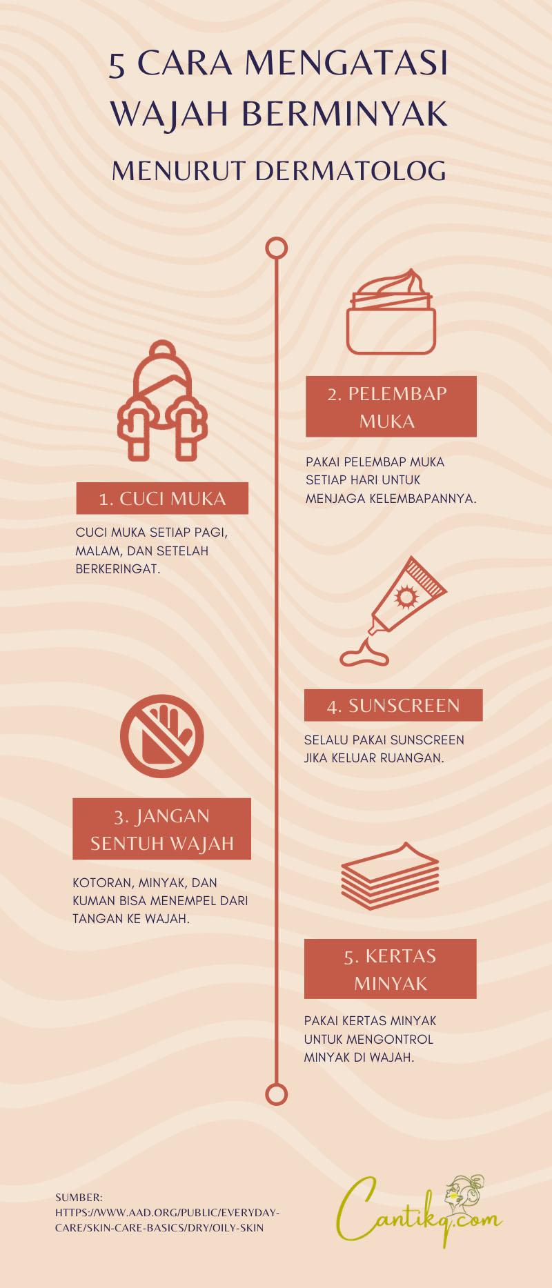 Infografis 5 Cara Mengatasi Wajah Berminyak Menurut Dermatolog